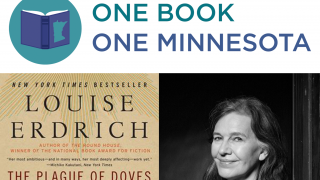 "A photo collage of the One Book | One Minnesota logo, the cover of ""The Plague of Doves,"" and a photo of Louise Erdrich."