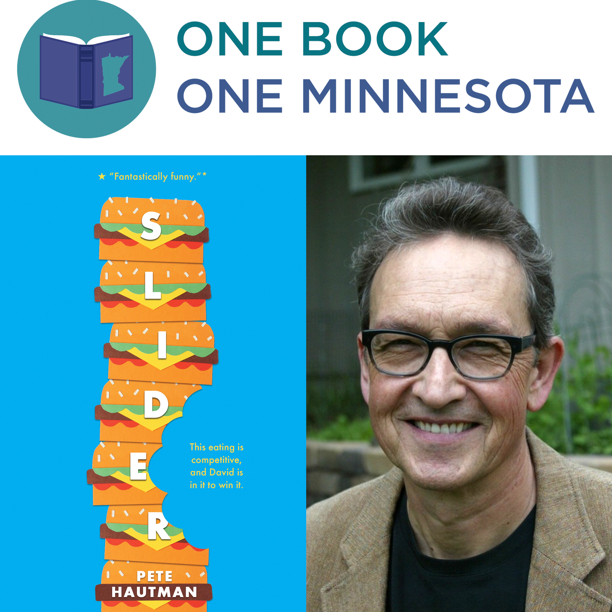 "The One Book|One Minnesota logo atop the ""Slider"" book cover alongside an image of the book's author, Pete Hautman."